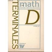 Mathematiques - Classes De Terminales D - Lycee 83 / Nouvelle Collection Durrande. de Thuizat A. - Girault G. / Collectif