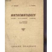 Mathematiques - Colleges D'enseignement Technique - 1ere Annee - Toutes Professions. de ROBERT J.P. / FAUREL A.