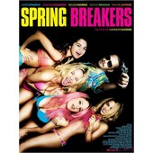 Spring Breakers - V�ritable Affiche De Cin�ma Pli�e -Format 120x160 Cm -De Harmony Korine Avec James Franco, Vanessa Hudgens, Selena Gomez, Ashley Benson, Rachel Korine, Heather Morris - 2013