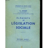 Elements De La Legislation Sociale de G. Mesmin