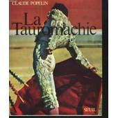 La Tauromachie de Claude Popelin