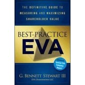 Best-Practice Eva: The Definitive Guide To Measuring And Maximizing Shareholder Value de Collectif