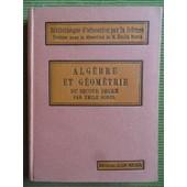 Alg�bre Et G�om�trie Du Second Degr� de Emile Borel