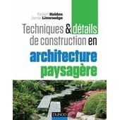 Construction Et Architecture Paysag�re de Robert Holden