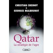 Qatar - Les Secrets Du Coffre-Fort de Christian Chesnot