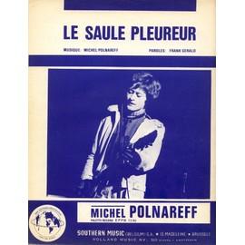 MICHEL POLNAREFF   RARE PARTITION BELGE  LE SAULE PLEUREUR