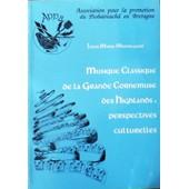 Musique Classique De La Grande Cornemuse Des Highlands - Perspectives Culturelles de Mondeguer, Louis-Marie