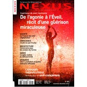 Nexus Science Et Alternative N� 83 De L'agonie � L�veil R�cit D'une Gu�rison Miraculeuse