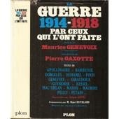 La Guerre De 1914-1918 Par Ceux Qui L'ont Faite de Jacques SUFFEL