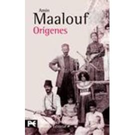 Orígenes - Amin Maalouf