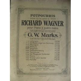 Richard Wagner : Pot pourris sur les opéras N° 193 Siegfried