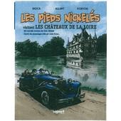 Les Pieds Nickel�s Visitent Les Ch�teaux De La Loire de Caroline