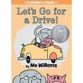 Let's Go For A Drive! (An Elephant And Piggie Book) de Willems Mo