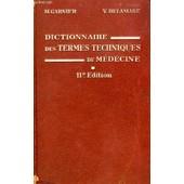 Dictionnaire Des Termes Techniques De Medecine de GARNIER M.