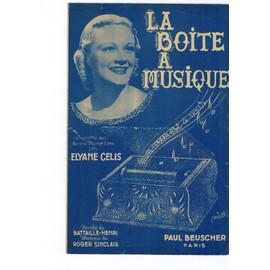 La Boite à Musique-H.Battaille et R.Sinclair par E.Celis-Partition Chanson
