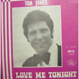 LOVE ME TONIGHT / TOM JONES