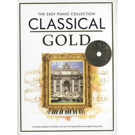 The Easy Piano Collection : Classical Gold (CD Edition)