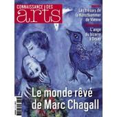Connaissance Des Arts Numero 713 , Le Monde Rev� De Marc Chagall