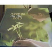 Agenda Du Bio 2013 de Henriette, Monique Et Marie-Th�r�se Charrier