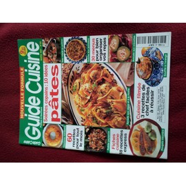 Guide Cuisine N� 69 : Soiree Copain : 10 Idees Pates