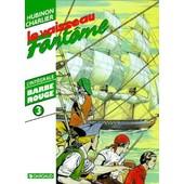 L'int�grale Barbe-Rouge Tome 3 : Le Vaisseau Fant�me de victor hubinon / jean-michel charlier