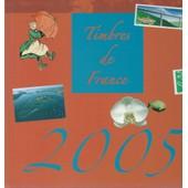 Timbres De France 2005 de La Poste