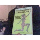 Psychosomatique De La Cellulite Par L'hypnose, La Relaxation, La Sophrologie - Maloine - 1981 de marcel rouet