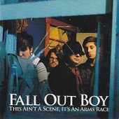 Fall Out Boy -This Ain't A Scene It's An Arms Race