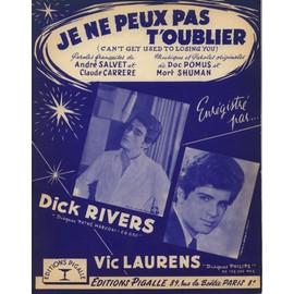 DICK RIVERS VIC LAURENS PARTITION  JE NE PEUX PAS T'OUBLIER