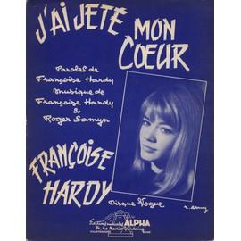 FRANCOISE HARDY PARTITION J'AI JETE MON COEUR