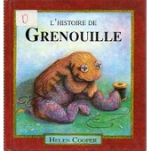 L'histoire De Grenouille de Helen Cooper
