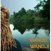 Voyages & Friends - Manuel Wandji