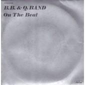 On The Beat (3'40) - Don't Say Goodbye(3'47) (Rare Sp De 1981) - B. B. & Q. Band