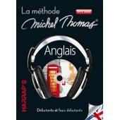 Anglais - La M�thode Michel Thomas, D�butants Et Faux D�butants (7cd Audio) de Michel Thomas