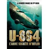 U-864, L'arme Secr�te D'hitler de Thorsten N�ter