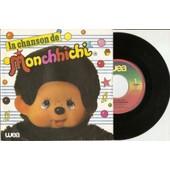 La Chanson De Monchhichi / Rare Pressage Belge - Kiki / Yves Dessca / Jean Pierre Bourtayre