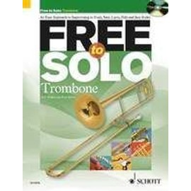 FREE TO SOLO  TROMBONE + CD
