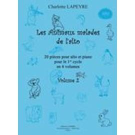 Les Animaux malades de l'alto Vol.2 LAPEYRE CHARLOTTE