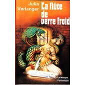 La Flute De Verre Froid de Julia Verlanger
