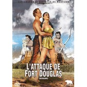 L'attaque De Fort Douglas de Kurt Neumann