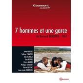 7 Hommes Et Une Garce de Bernard Borderie
