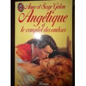 Angelique Et Le Complot Des Ombres - Anne Et Serge Golon - de anne golon