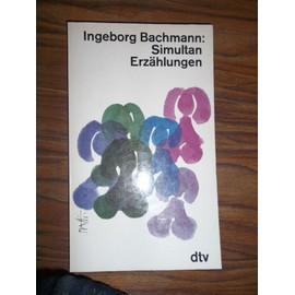 Simultan: Erzählungen - Ingeborg Bachmann