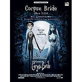 Corpse Bride (Main Title) from Corpse Bride - Easy Piano