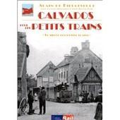 Calvados Pour Les Petits Trains de Alain De Dieuleveult