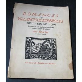 romances y villancicos espanoles del siglo xvi dispuestos en edicion moderna para canto y piano por jesus bal y gay