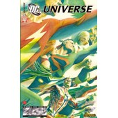 Dc / D.C. Universe N� 41 : Flammes Divines ( 2 ) - Justice League Of America / Justice Society Of America / Green Lantern ( Collector Edition ) de collectif