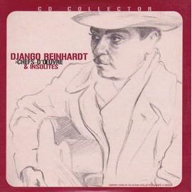 Django Reinhardt - Chefs-d'oeuvre & insolites