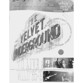 What Goes On Vol 5 The Velvet Underground Live And Wild 1965-1993 R��dition 1995 En Noir Et Blanc