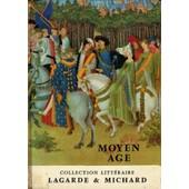 Collection Lagarde Et Michard Edition Bordas Sur Le Moyen Age de lagarde & michard